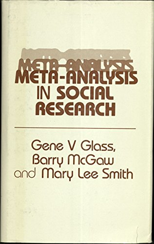 Meta-Analysis in Social Research (Sage Library of Social Research ; V. 124): Glass, Gene V., McGaw,...