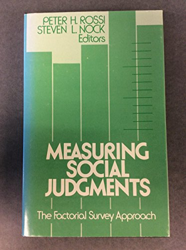 9780803918160: Measuring Social Judgments: The Factorial Survey Approach