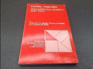 Causal Analysis: Assumptions, Models, and Data (Studying: James, Lawrence R.,