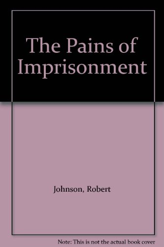 9780803919020: The Pains of Imprisonment