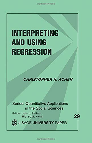 9780803919150: Interpreting and Using Regression (Quantitative Applications in the Social Sciences)