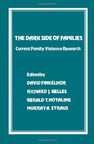 9780803919358: The Dark Side of Families: Current Family Violence Research