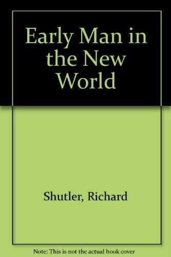 9780803919587: Early Man in the New World