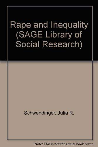 Rape and Inequality (SAGE Library of Social: Julia R. Schwendinger