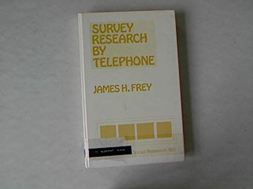 9780803919969: Survey Research By Telephone