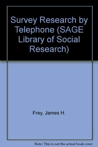 9780803919976: Survey Research by Telephone