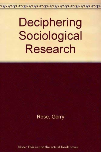 9780803920439: Deciphering Sociological Research