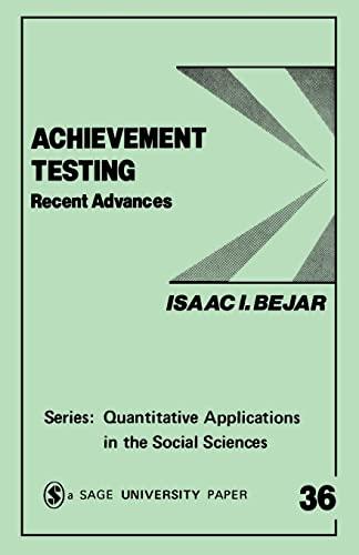 9780803920477: Achievement Testing: Recent Advances (Quantitative Applications in the Social Sciences)