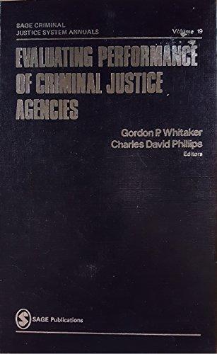 9780803920484: Evaluating Performance of Criminal Justice Agencies (SAGE Criminal Justice System Annuals)