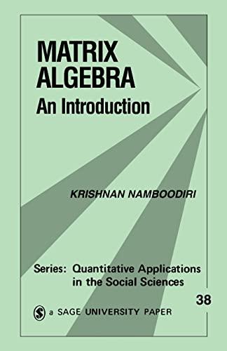 9780803920521: Matrix Algebra: An Introduction (Quantitative Applications in the Social Sciences)