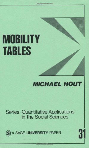 9780803920569: Mobility Tables (Quantitative Applications in the Social Sciences)