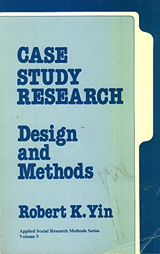 9780803920576: Case Study Research: Design And Methods
