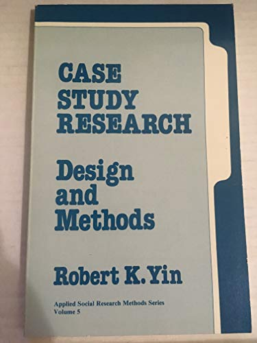 9780803920583: Case Study Research: Design and Methods (Applied Social Research Methods)