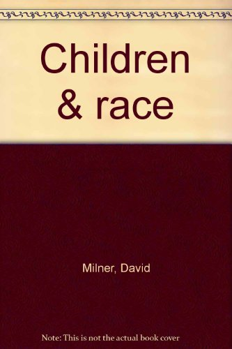 9780803921511: Children & race