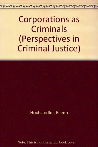 9780803921580: Corporations as Criminals (Perspectives in Criminal Justice)