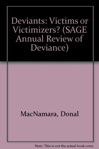 9780803921634: Deviants: Victims Or Victimizers?