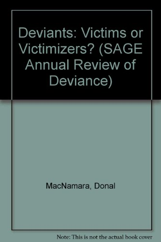9780803921641: Deviants: Victims or Victimizers? (SAGE Annual Review of Deviance)