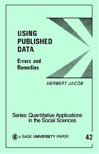 9780803922990: Using Published Data: Errors and Remedies (Quantitative Applications in the Social Sciences)