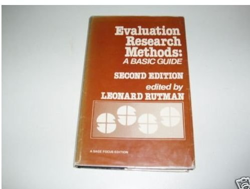 9780803923362: Evaluation Research Methods: A Basic Guide (SAGE Focus Editions)
