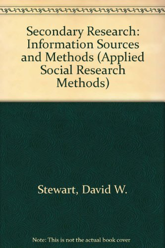 9780803923393: Secondary Research: Information Sources and Methods (Applied Social Research Methods)