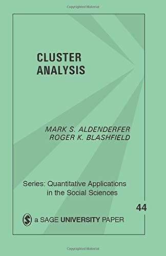 9780803923768: Cluster Analysis (Quantitative Applications in the Social Sciences)