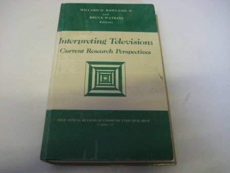 9780803923935: Interpreting Television: Current Research Perspectives (SAGE Series in Communication Research)