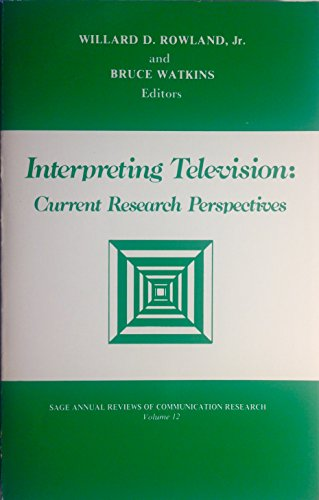 9780803923942: Interpreting Television: Current Research Perspectives (SAGE Series in Communication Research)