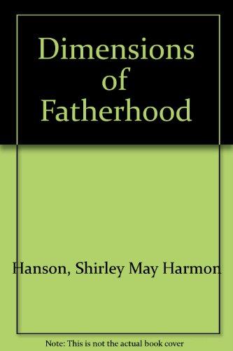 Dimensions of Fatherhood: Shirley May Harmon Hanson