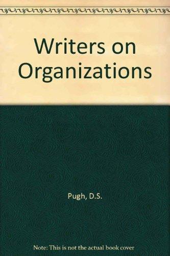 9780803924444: Writers on Organizations