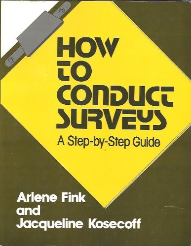 9780803924567: How to Conduct Surveys: A Step-by-Step Guide