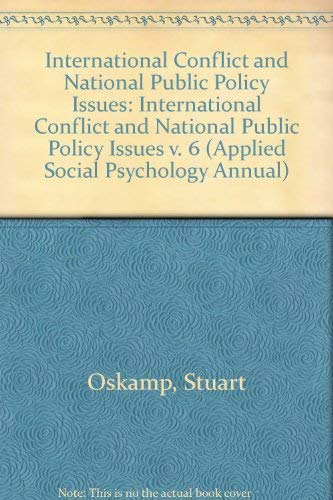 International Conflict and National Public Policy Issues: Oskamp, Stuart