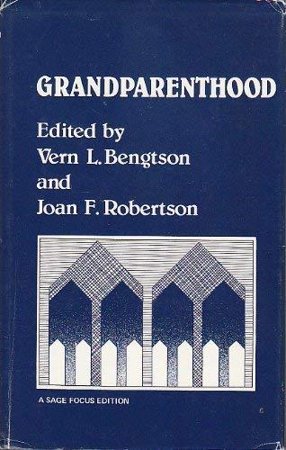 Grandparenthood: Bengtson, Vern L.,