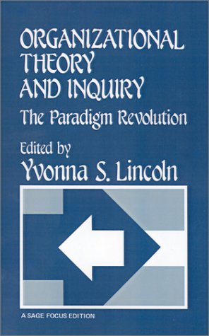 9780803924956: Organizational Theory and Inquiry: The Paradigm Revolution (SAGE Focus Editions)