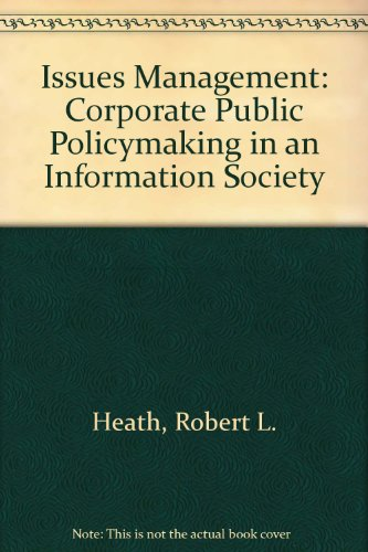 Issues Management : Corporate Public Policymaking in: Richard A. Nelson;
