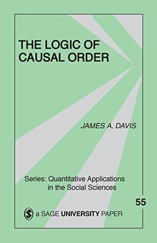 9780803925533: The Logic Of Causal Order (Quantitative Applications in the Social Sciences)