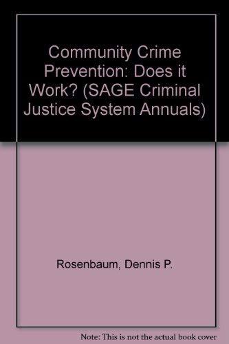 9780803926080: Community Crime Prevention: Does it Work? (SAGE Criminal Justice System Annuals)