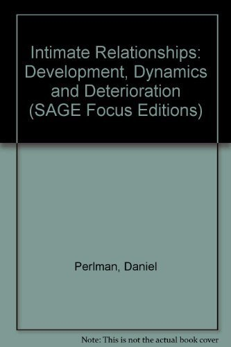 9780803926097: Intimate Relationships: Development, Dynamics and Deterioration (SAGE Focus Editions)