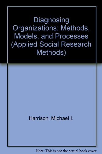 9780803926264: Diagnosing Organizations: Methods, Models, and Processes (Applied Social Research Methods)