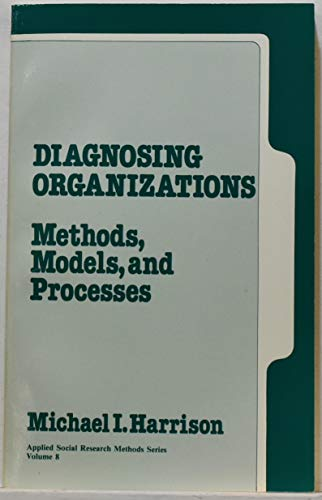9780803926271: Diagnosing Organizations: Methods, Models, and Processes (Applied Social Research Methods)