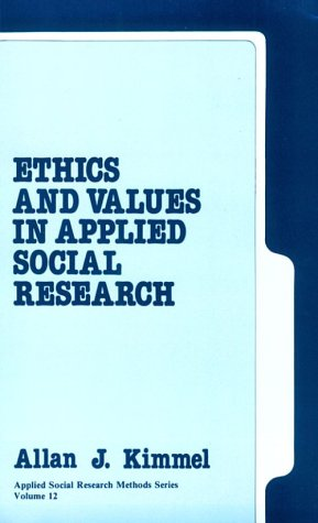 9780803926325: Ethics and Values in Applied Social Research (Applied Social Research Methods)