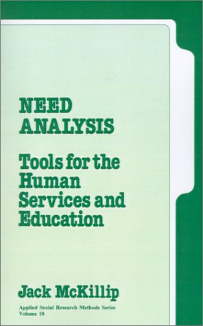 Need Analysis : Tools for the Human Services and Education (Applied Social Research Methods): John ...