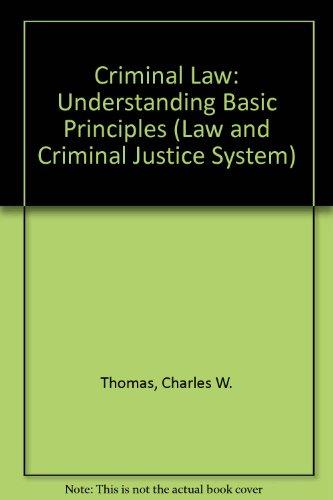 9780803926691: Criminal Law: Understanding Basic Principles (Law and Criminal Justice System)