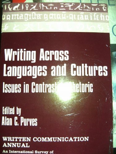 9780803926875: Writing Across Languages and Cultures: Issues in Contrastive Rhetoric (SAGE Series on Written Communication)