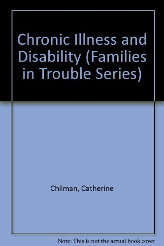 9780803927032: Chronic Illness and Disability (Families in Trouble Series)