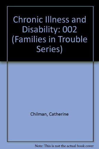 9780803927049: Chronic Illness and Disability (Families in Trouble Series, Volume 2)