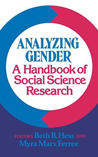Analyzing Gender: A Handbook of Social Science: Hess, Beth B./