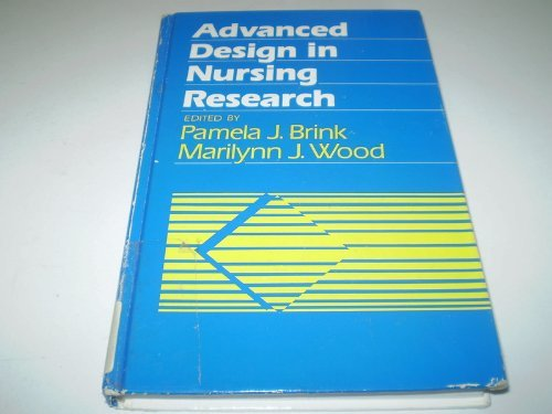 9780803927421: Advanced Design in Nursing Research