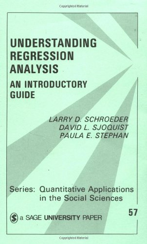 9780803927582: Understanding Regression Analysis: An Introductory Guide (Quantitative Applications in the Social Sciences)