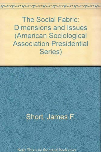 9780803927896: The Social Fabric: Dimensions and Issues (American Sociological Association Presidential Series)