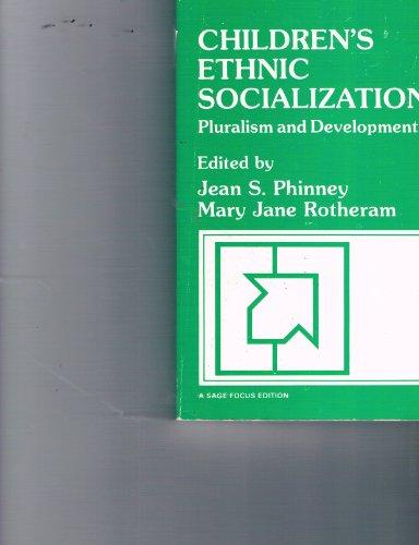9780803928152: Children′s Ethnic Socialization: Pluralism and Development (SAGE Focus Editions)